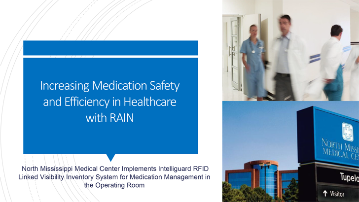 Increasing Medication Safety and Efficiency in Healthcare with RAIN