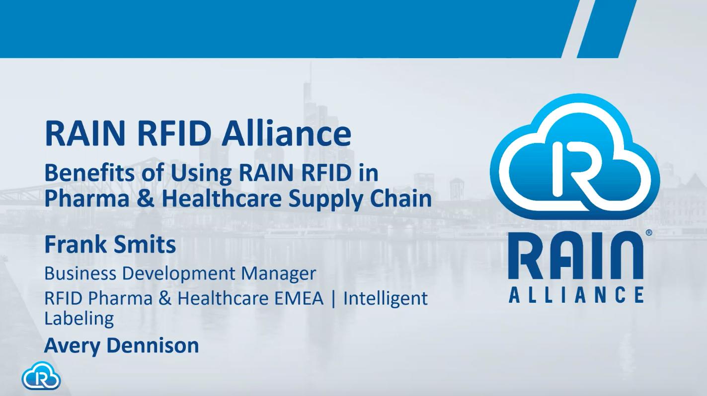 Benefits of Using RAIN RFID in Pharma & Healthcare Supply Chain